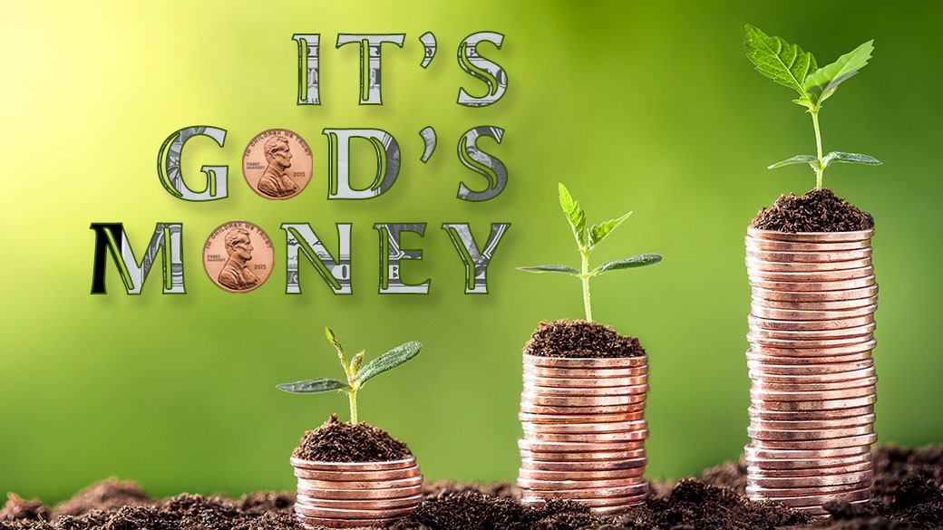 It's God's Money